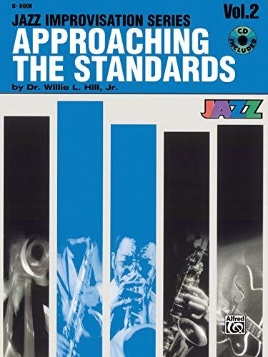 Approaching the Standards, Vol 2: B-flat, Book & CD (Jazz Improvisation Series)
