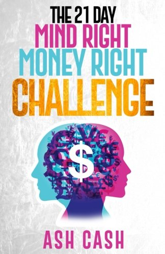 Books : The 21 Day Mind Right Money Right Challenge