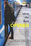 When the Door Opened, Mary Woods and Katherine Armstrong, 1479359300