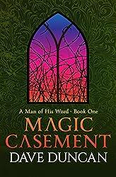 Magic Casement (A Man of His Word Book 1)