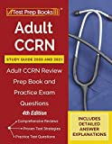 Adult CCRN Study Guide 2020 and 2021: Adult CCRN