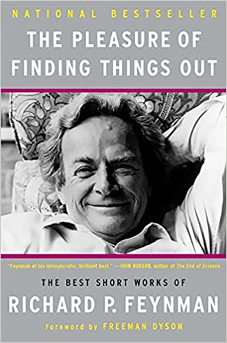image for The Pleasure of Finding Things Out: The Best Short Works of Richard P. Feynman (Helix Books)