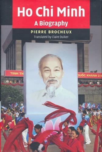 Ho Chi Minh: A Biography (Best Of Ho Chi Minh)