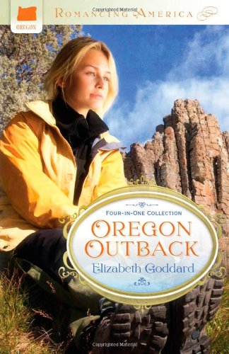 Download Oregon Outback (A Love Remembered / A Love Kindled / A Love Risked / A Love Recovered) PDF
