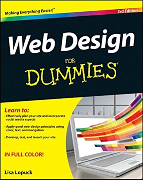 Web Design For Dummies Lopuck Lisa 9781118004906 Amazon Com Books