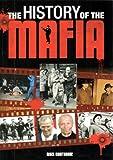 The History of the Mafia, Nigel Cawthorne, 1848378580