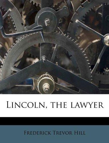 Lincoln, the lawyer pdf epub