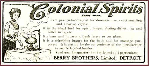 (1902 Berry BROS. AD for Colonial Spirits Burner Fuel Original Paper Ephemera Authentic Vintage Print Magazine Ad/Article)