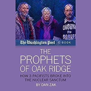 The Prophets of Oak Ridge Audiobook