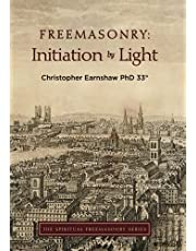 Freemasonry: Initiation by Light