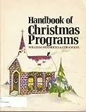 Handbook of Christmas Programs, William C. Hendricks and Cora Vogel, 0801042046
