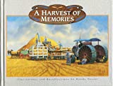 A Harvest of Memories, Randy Penner, 0898211700
