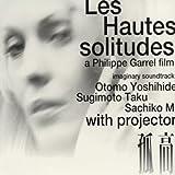 Les Hautes Solitudes: A Philippe Garrel Film