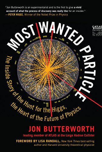 Most Wanted Particle: The Inside Story of the Hunt for the Higgs, the Heart of the Future of Physics by The Experiment