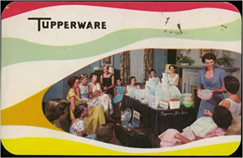 tupperware party invitation vintage color advertising postcard no 232 earl silas tupper brownie wise amazoncom books