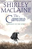The Camino, Shirley MacLaine, 0743400720