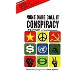 By Gary Allen - None Dare Call It Conspiracy (Reprint) (11/15/71)