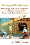img - for Yes! We Made It! The Story of New Horizons: how people with severe disabilitiesin a chronic care hospitalworked their way to independence. book / textbook / text book