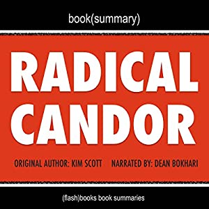 Summary of Radical Candor by Kim Scott Hörbuch