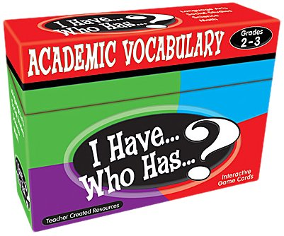- Teacher Created Resources (7841) I Have...Who Has...? Academic Vocabulary Grades 2-3