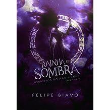 Rainha de Sombra (Herdeiros do Não-Mundo Livro 2)
