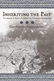 img - for Inheriting the Past: The Making of Arthur C. Parker and Indigenous Archaeology book / textbook / text book