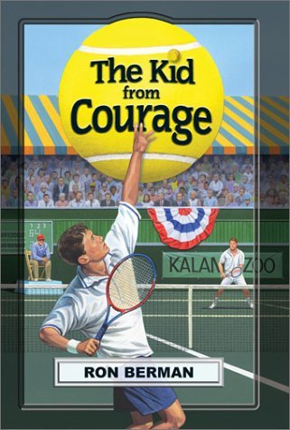 By Ron Berman - The Kid from Courage - Touchdown Edition (Dream Series) (2003-07-16) [Paperback] PDF