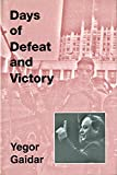 img - for Days of Defeat and Victory (Jackson School Publications in International Studies) book / textbook / text book