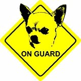 Chihuahua Dog - On Guard Home / Car Sticker Sign / Window Decal Bumper
