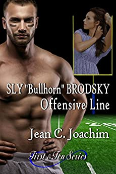 "Sly ""Bullhorn"" Brodsky, Offensive Line (First & Ten Book 5) by [Joachim, Jean]"