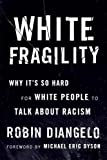 Download White Fragility: Why It's So Hard for White People to Talk About Racism in PDF ePUB Free Online