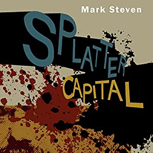Splatter Capital Audiobook
