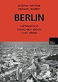 Berlin: Metropole zwischen Boom und Krise (German Edition), Stefan Krätke, Renate Borst, 3810023930