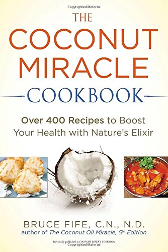 Coconut Miracle Cookbook Recipes Natures product image