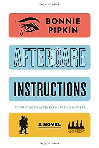Amazon Aftercare Instructions A Novel 9781250114846 Bonnie