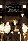 Seton Hall Pirates, Alan Delozier, 0738510793