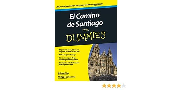 El camino de Santiago para Dummies eBook: Cébe, Olivier, Lemonnier ...