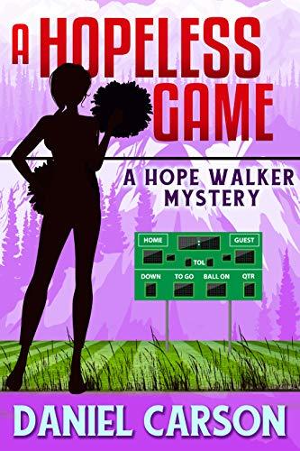 A Hopeless Game (A Hope Walker Mystery Book 4) by [Carson, Daniel]