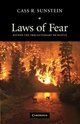 Laws of Fear: Beyond the Precautionary Principle (The Seeley Lectures)