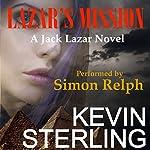 Lazar's Mission: Jack Lazar, Book 3 | Kevin Sterling