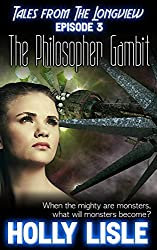 The Philosopher Gambit (Tales from The Longview Book 3)