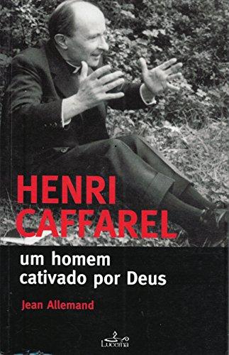 henri-caffarel-um-homem-cativado-por-deus-em-portuguese-do-brasil