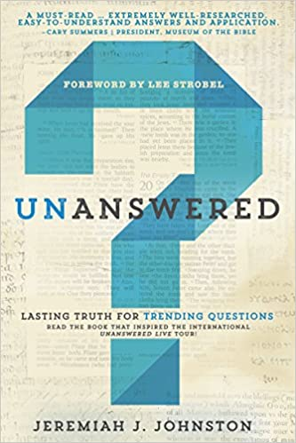 Unanswered: Lasting Truth for Trending Questions: Jeremiah J