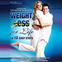 Weight Loss for Life In 10 Easy Steps Audiobook by Patrick K. Porter, Todd Singleton Narrated by Richard A. Lange