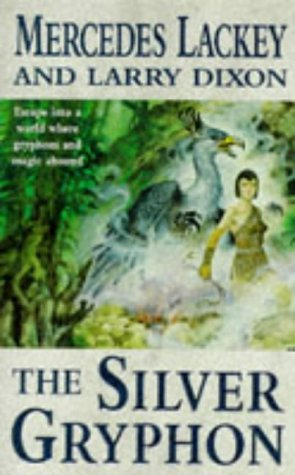 The Silver Gryphon (The Mage Wars) by Mercedes Lackey (3-Mar-1997) - Silver Mar