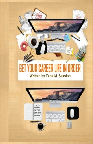 Get Your Career Life in Order