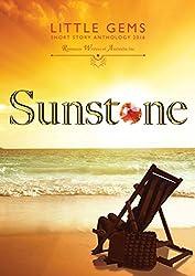 Sunstone: RWA Short Story Anthology (Little Gems Book 2016)