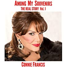 Among My Souvenirs: The Real Story (Volume 1)