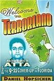 Welcome to Terrorland, Daniel Hopsicker, 0975290673