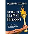 Inclusion/Exclusion: Softball's Olympic Odyssey